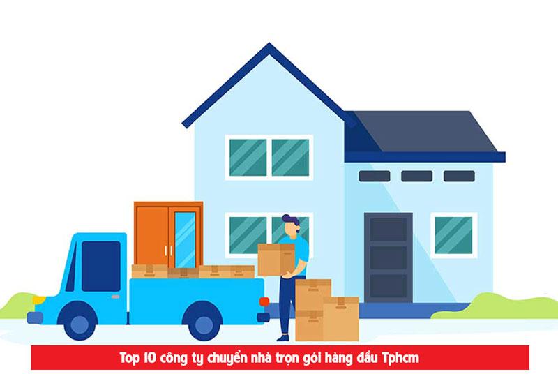 Top 10 đơn vị chuyển nhà tiêu chuẩn tại Tphcm năm 2021
